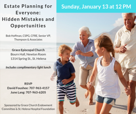 Estate Planning for Everyone: Common Mistakes and Hidden Opportunities @ Grace Episcopal Church | Saint Helena | California | United States